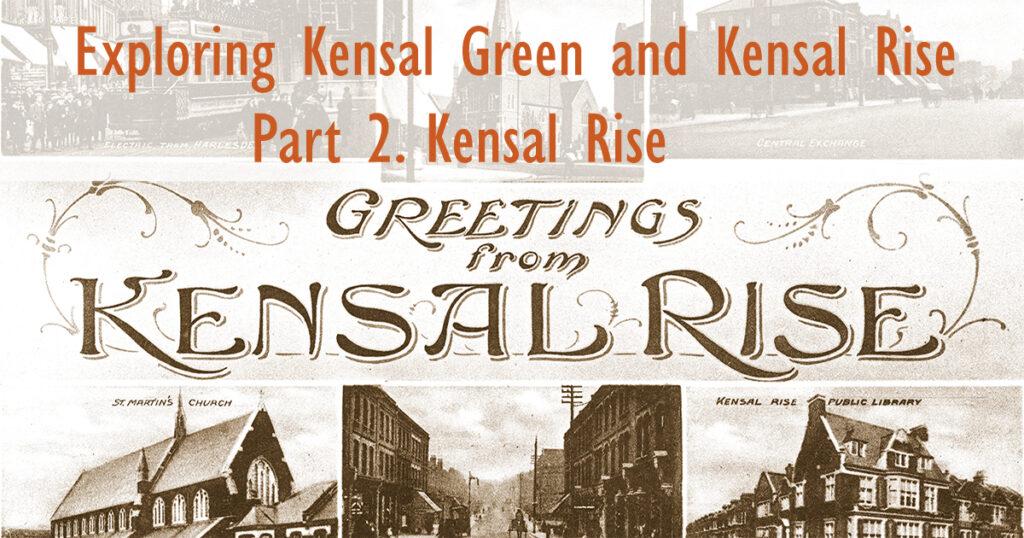 Exploring Kensal Green and Kensal Rise. Part 2. Kensal Rise, February 2021