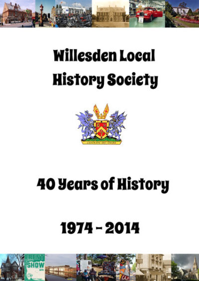 Willesden Local History Society 40 years of history