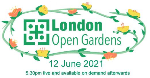 London Open Gardens Virtual Event